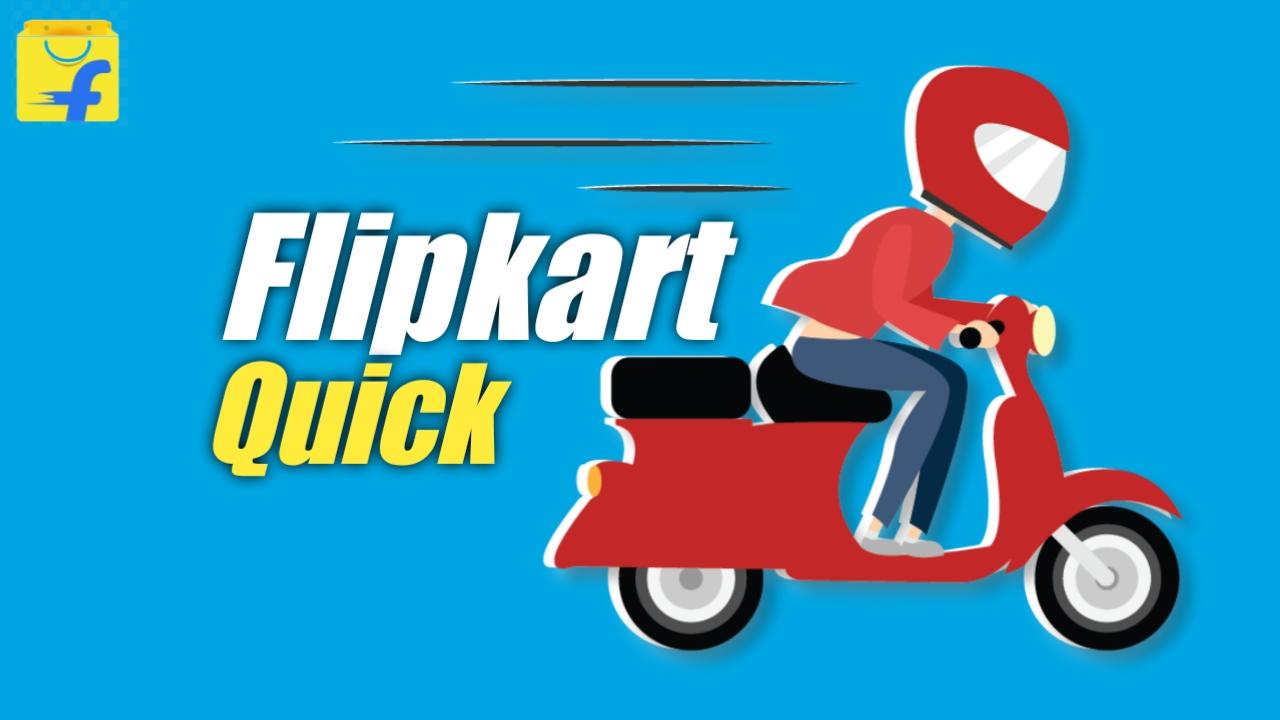 Flipkart Quick