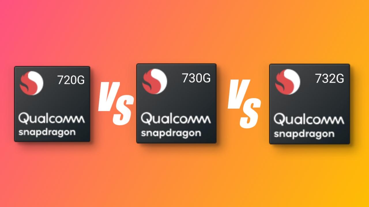 Snapdragon 732G vs 730G vs 720G