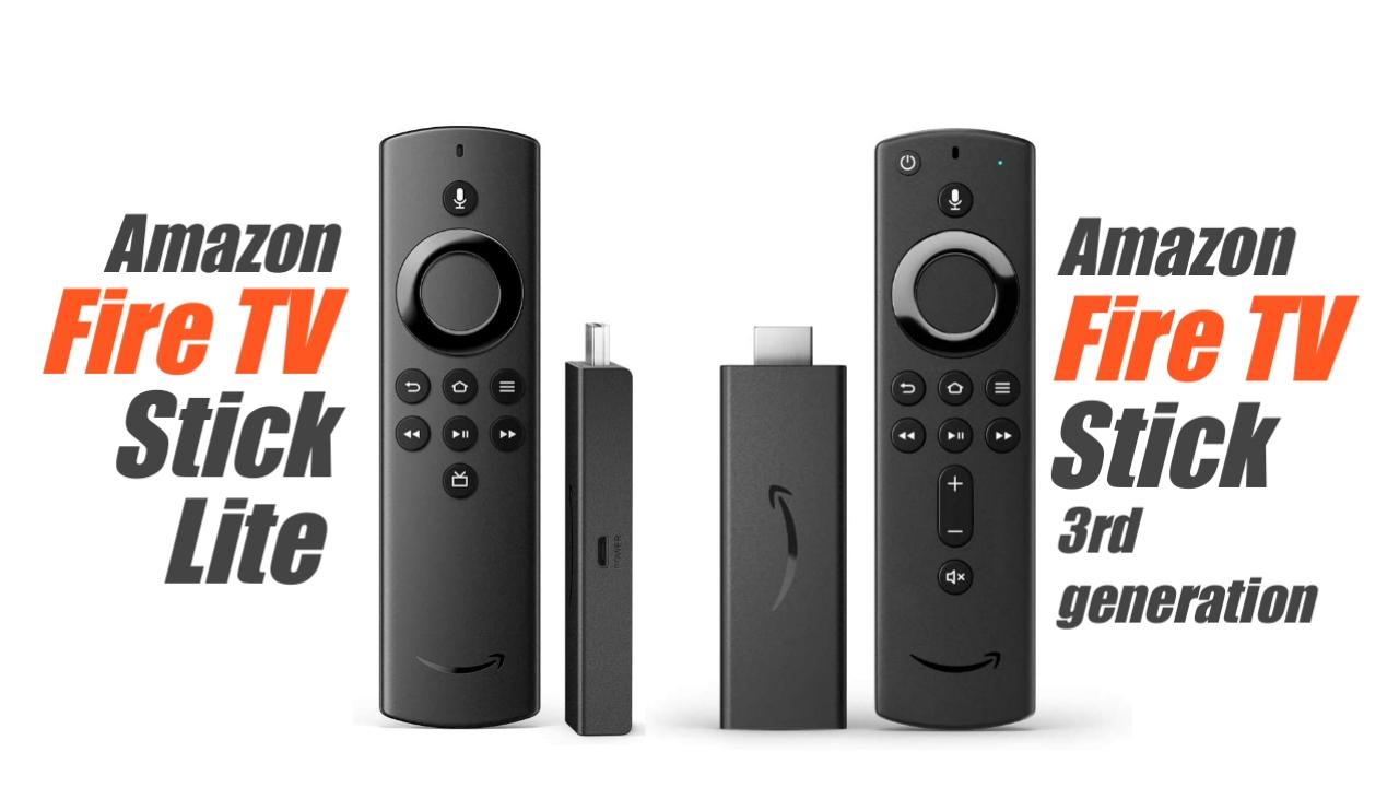 Amazon Fire TV stick lite and 3rd generation Fire TV stick
